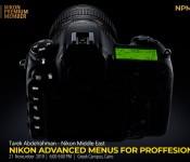 Tarek Abdelrahman: Nikon Advanced Menus for professionals